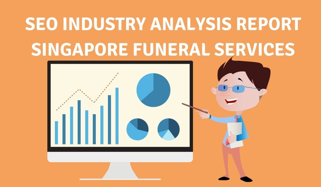 SEO Industry Analysis Report – Singapore Funeral Services